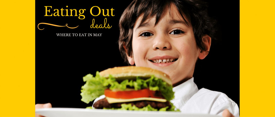 Eating Out Deals In May