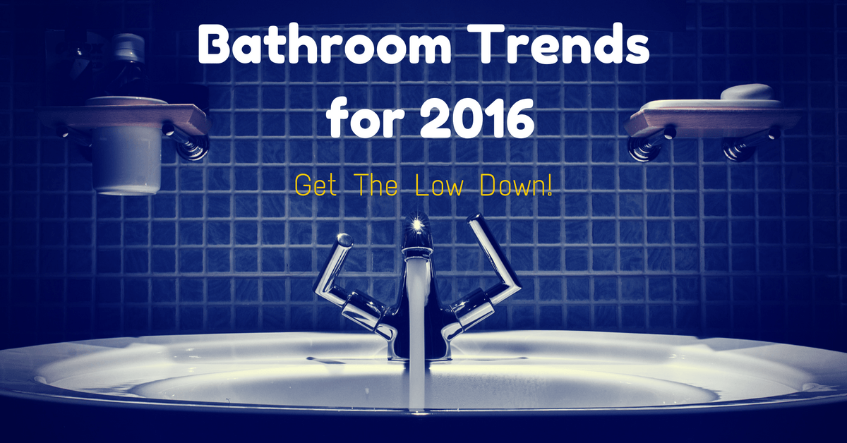 Bridge Discount Bathroom Trends for 2016